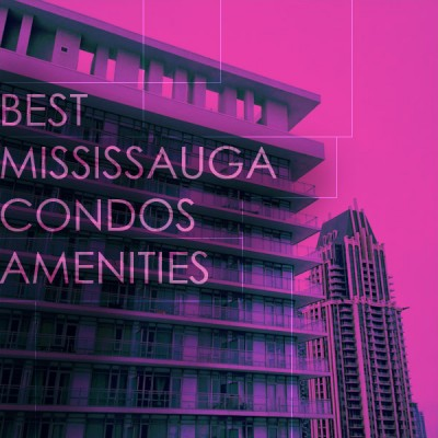 Best Mississauga Condos Amenities